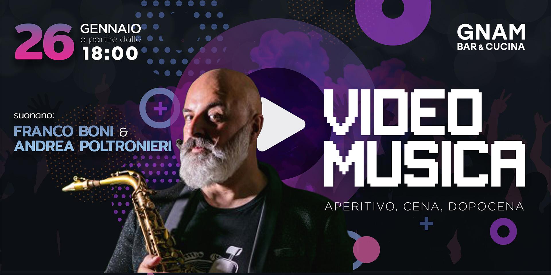 Video Musica   26 Gennaio dalle ore 18,00