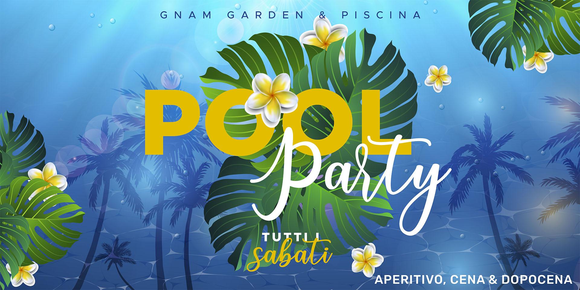 Pool Party || Ogni sabato