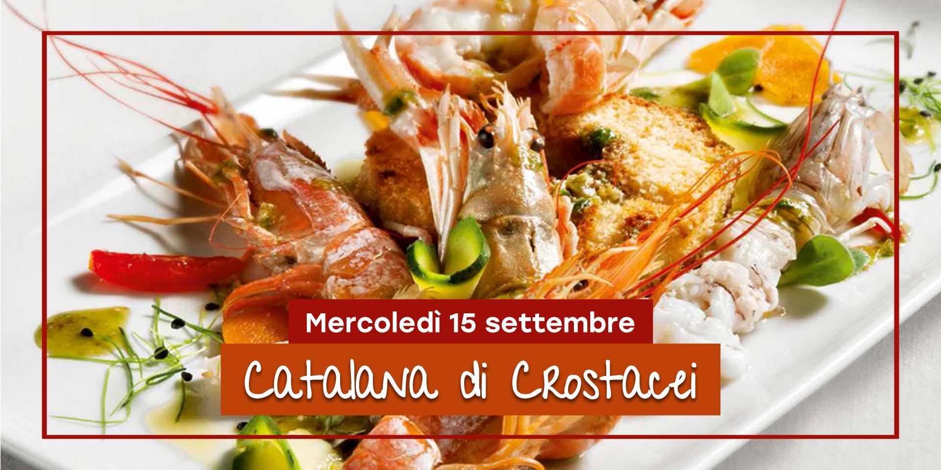 Catalana di crostacei || 15 settembre