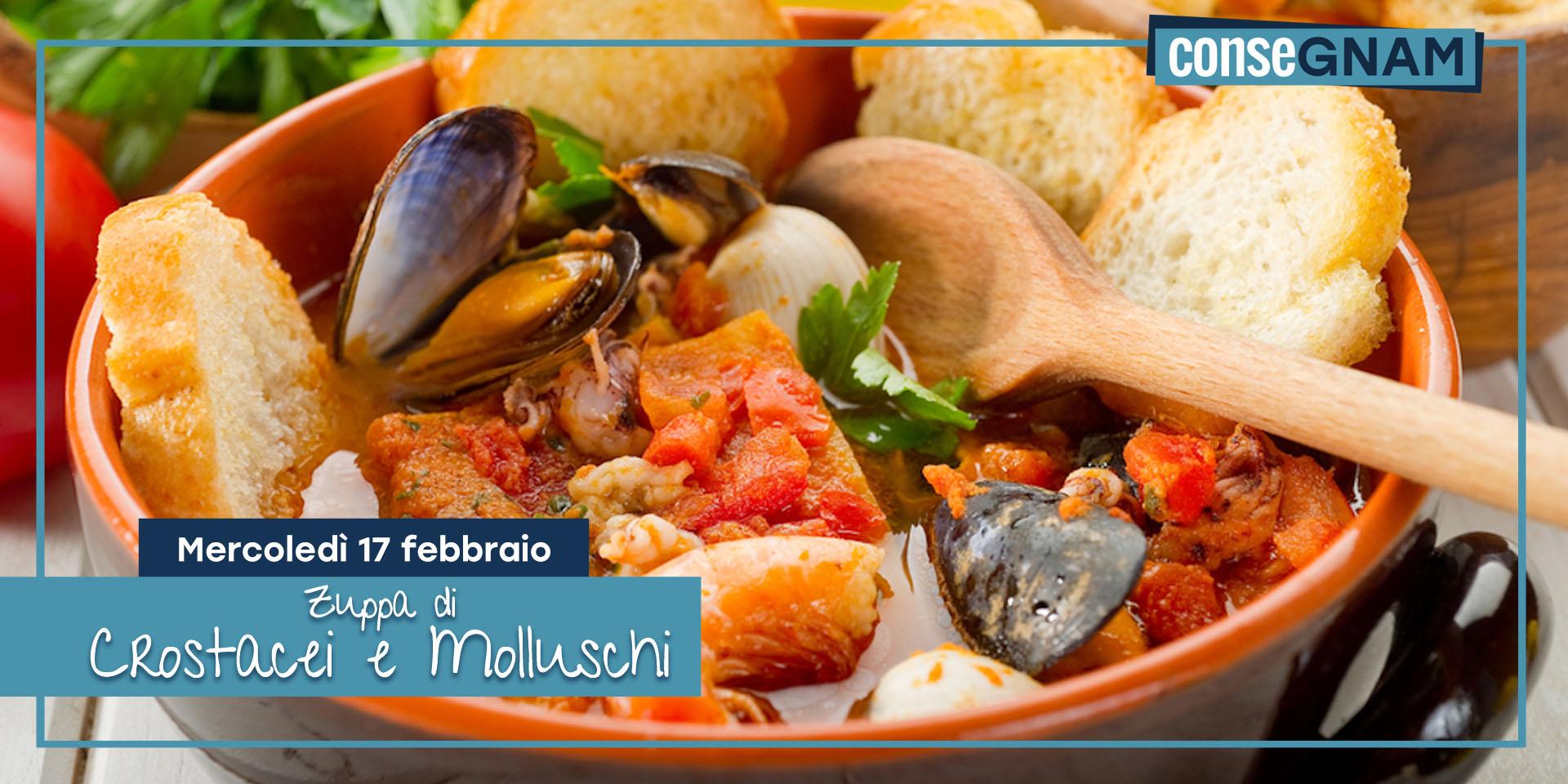 Speciale Zuppa di crostacei e molluschi  || 17 Febbraio
